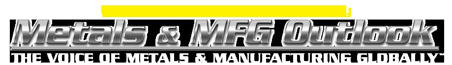 Metals & MFG Outlook Newsletter