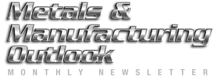 metals & Manufacturing Outlook Newsletter